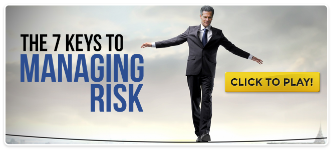 The 7 Keys to Managing Risk